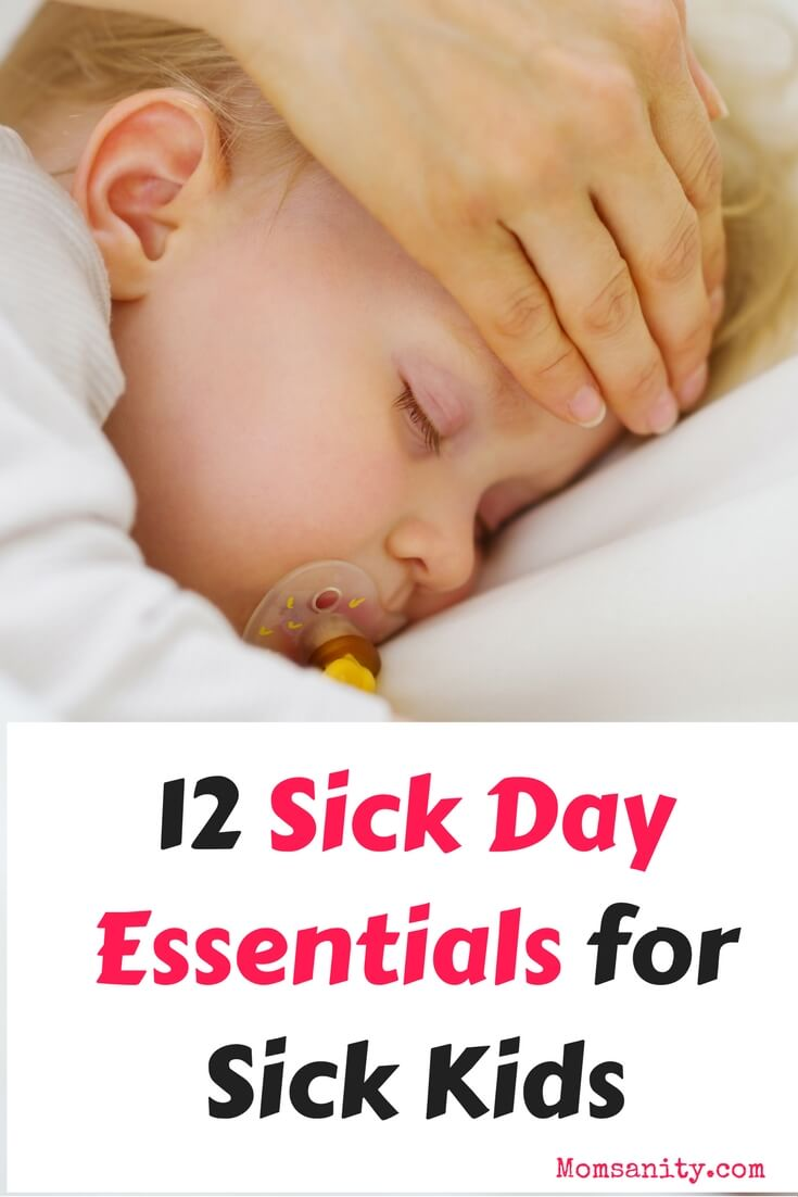 Sick baby in need of sick day essentials