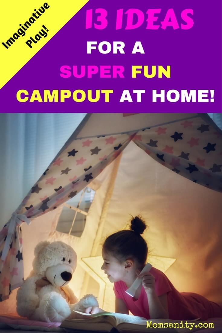 13 ideas to have a super fun campout at home with kids