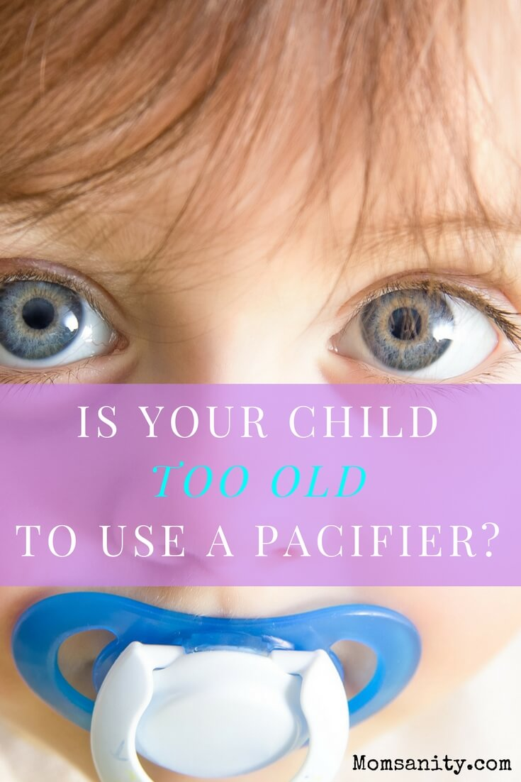 Is your child too old to use a pacifier?