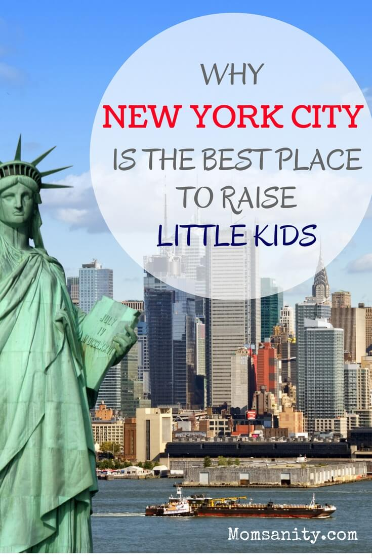 NYC is the best place to raise a family - Momsanity