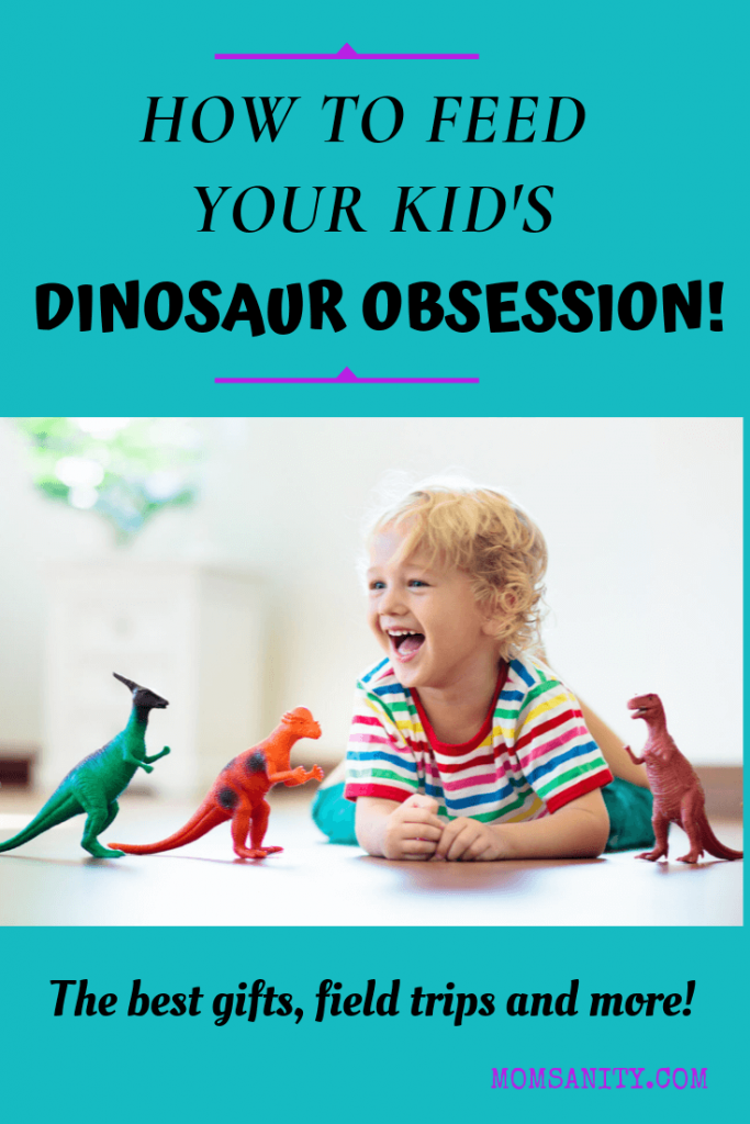 How to Feed Your Kid's Dinosaur Obsession - Pin - Momsanity